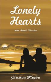 Lonely Hearts: Love, Deceit, Murder