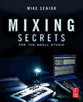 Mixing Secrets for the Small Studio PDF