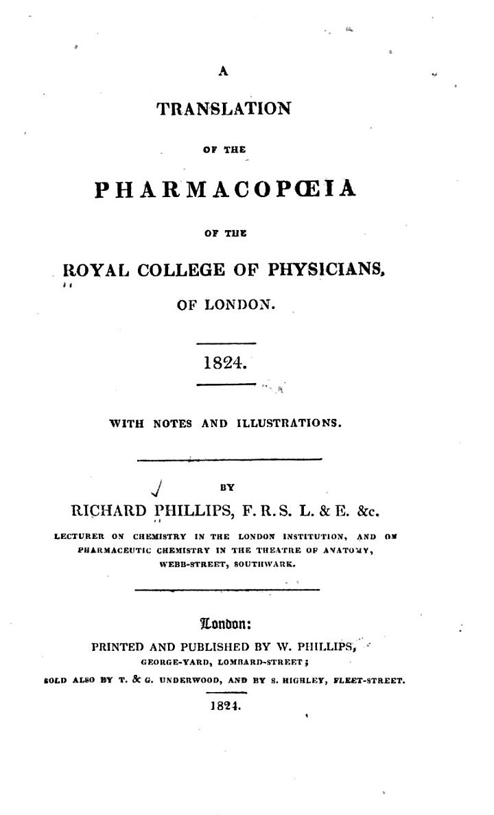 A Translation of the Pharmacopoeia of the Royal College of Physicians, of London, 1824