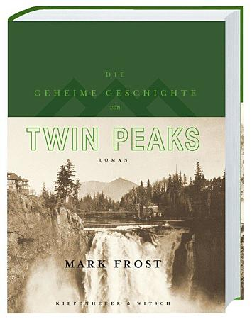 Die geheime Geschichte von Twin Peaks PDF