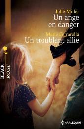 Un ange en danger - Un troublant allié