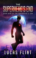 The Superhero s End  action adventure young adult superheroes  PDF