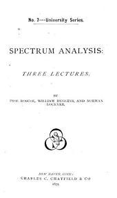 Spectrum Analysis: Three Lectures