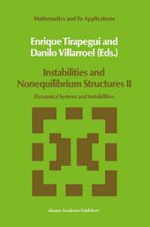 Instabilities and Nonequilibrium Structures II: Dynamical Systems and Instabilities