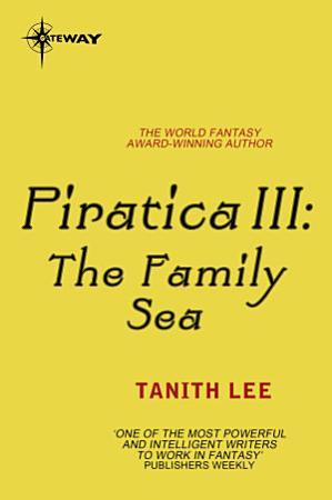 Piratica III  The Family Sea PDF