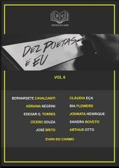 Dez Poetas E Eu Vol 6
