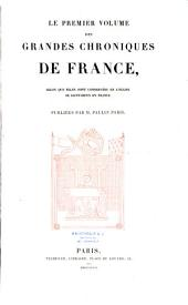 Le 1er volume des grandes chronique de France