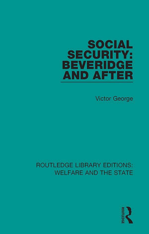 Social Security  Beveridge and After