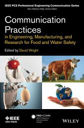 Communication Practices in Engineering, Manufacturing, and Research for Food and Water Safety