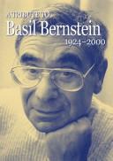 A Tribute to Basil Bernstein, 1924-2000