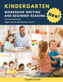 Kindergarten Workbook Writing And Beginner Reading Sight Word Sentences Level 1 English Dutch PDF