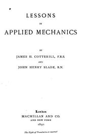 Lessons in Applied Mechanics