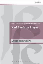 Karl Barth on Prayer