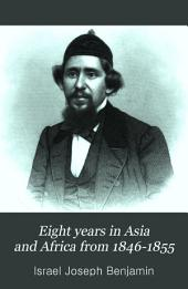 Eight years in Asia and Africa from 1846-1855