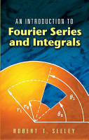 An Introduction to Fourier Series and Integrals PDF