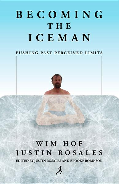 Download Becoming the Iceman Book