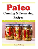 Paleo Canning and Preserving Recipes PDF