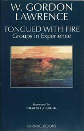 Tongued with Fire: Groups in Experience