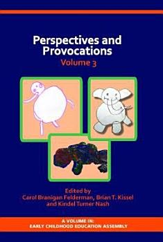 Perspectives and Provocations in Early Childhood Education Volume 3 PDF