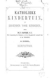 Katholieke kindertuin, of Legenden voor kinderen: Herfsttijd. 4e deel