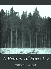 A primer of forestry: Volume 1