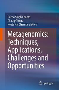 Metagenomics  Techniques  Applications  Challenges and Opportunities