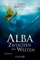 Alba   Zwischen den Welten PDF