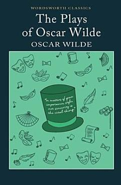 The Plays of Oscar Wilde PDF