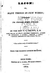 Lacon, Or, Many Things in a Few Words: Addressed to Those who Think, Volume 1