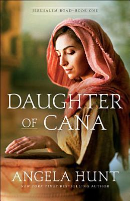 Daughter of Cana  Jerusalem Road Book  1