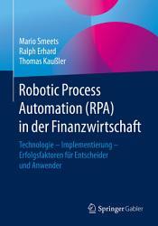 Robotic Process Automation  RPA  in der Finanzwirtschaft PDF