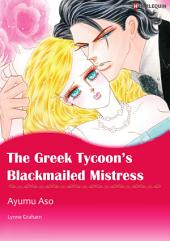 The Greek Tycoon's Blackmailed Mistress: Harlequin Comics