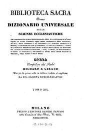 Biblioteca sacra ovvero Dizionario universale delle scienze ecclesiastiche... per la prima volta ... tradotta ed ampliata da una societa di ecclesiastici: Volume 19
