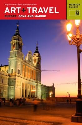 Art   Travel Europe Goya and Madrid PDF