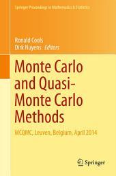 Monte Carlo and Quasi-Monte Carlo Methods: MCQMC, Leuven, Belgium, April 2014