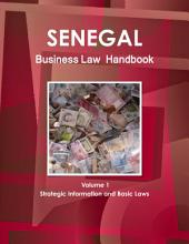 Senegal Business Law Handbook: Strategic Information and Laws