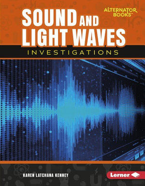 Sound and Light Waves Investigations