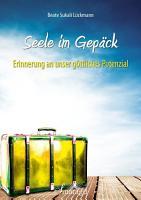 Seele im Gep  ck PDF