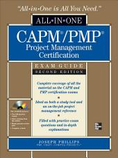 CAPM/PMP Project Management Certification All-in-One Exam Guide, Second Edition: Edition 2