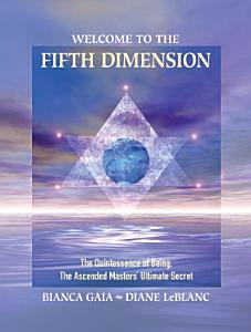 Welcome to the Fifth Dimension PDF