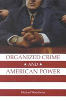 Organized Crime and American Power PDF