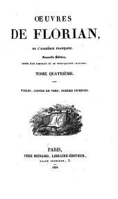 Oeuvres de Florian: Fables, contes en vers, poésies diverses