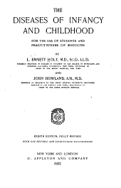 The Diseases of Infancy and Childhood: For the Use of Students and Practitioners of Medicine