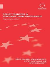 Policy Transfer in European Union Governance: Regulating the Utilities