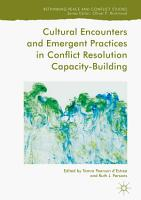 Cultural Encounters and Emergent Practices in Conflict Resolution Capacity Building PDF