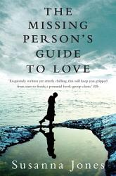 The Missing Person S Guide To Love Book PDF