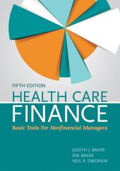 Health Care Finance: Edition 5