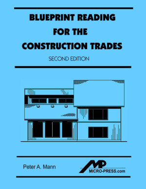 Blueprint Reading for the Construction Trades  Second Edition