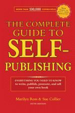 The Complete Guide to Self-Publishing