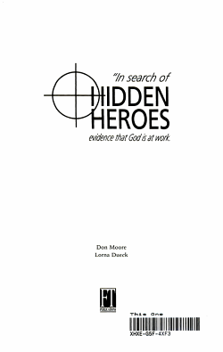 In Search of Hidden Heroes   Evidence that God is at Work PDF